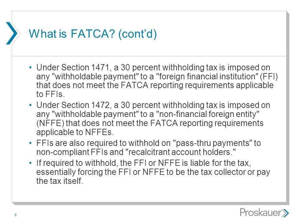 What is FATCA (cont'd)