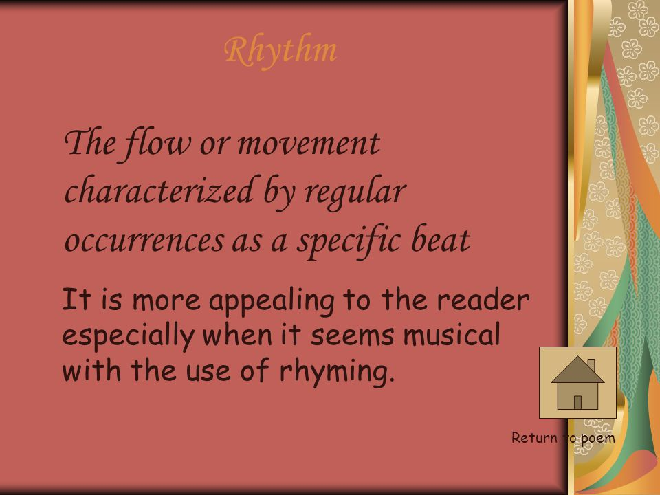 Rhythm The flow or movement characterized by regular occurrences as a specific beat.