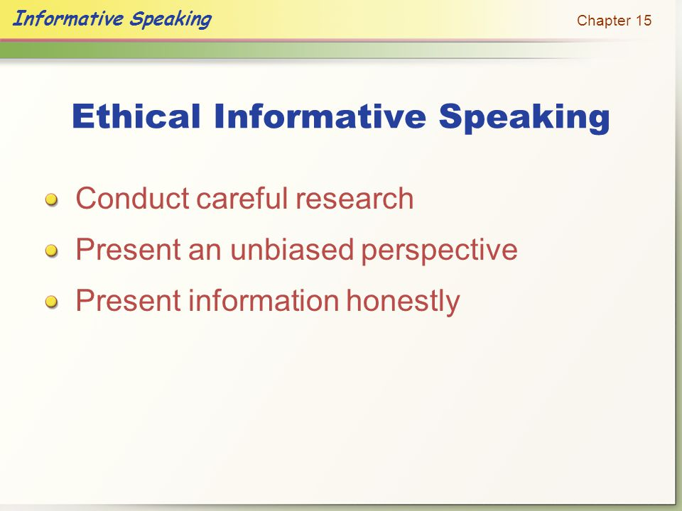 Ethical Informative Speaking