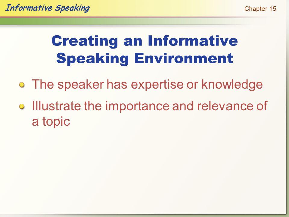 Creating an Informative Speaking Environment
