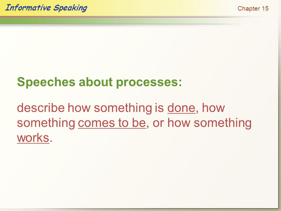 Speeches about processes: