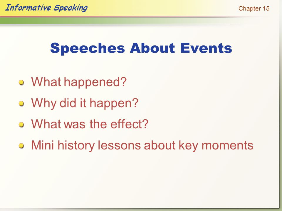 Speeches About Events What happened Why did it happen