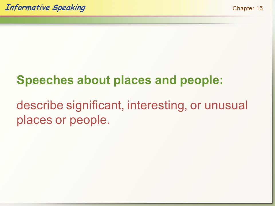Speeches about places and people:
