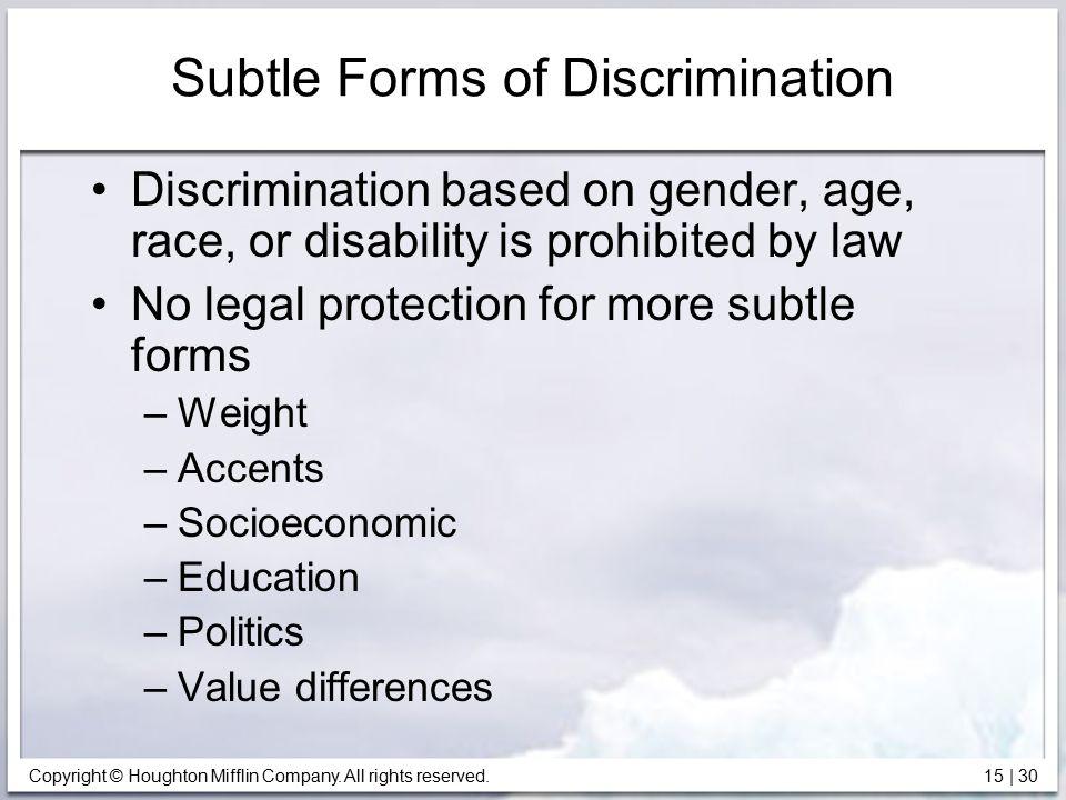 Subtle Forms of Discrimination