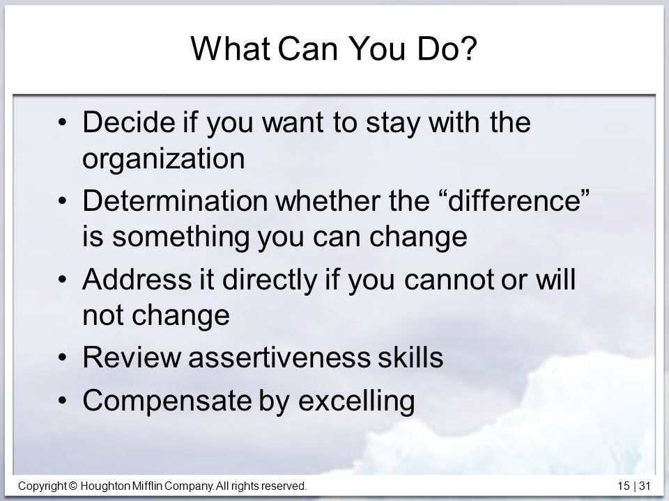 What Can You Do Decide if you want to stay with the organization