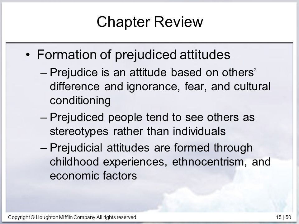 Chapter Review Formation of prejudiced attitudes