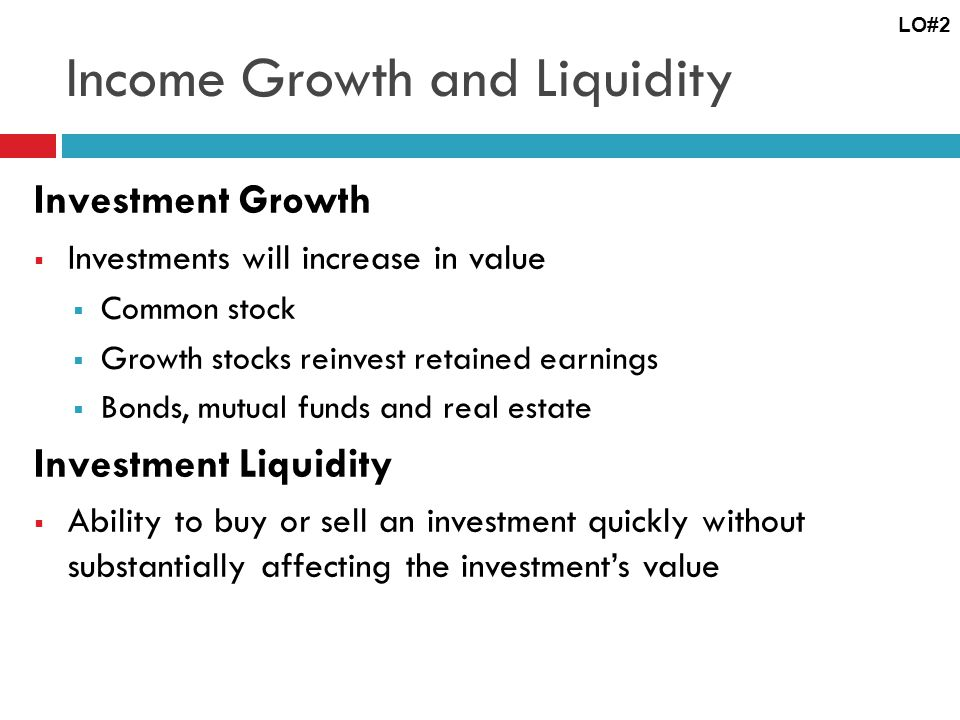 Income Growth and Liquidity
