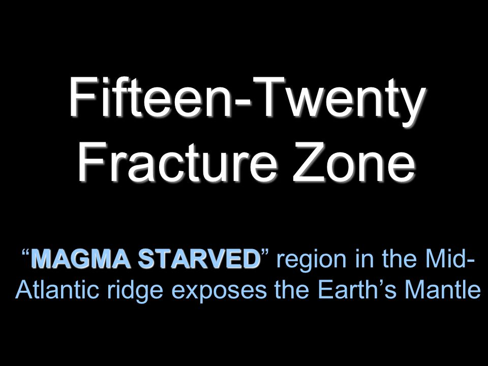 Fifteen-Twenty Fracture Zone