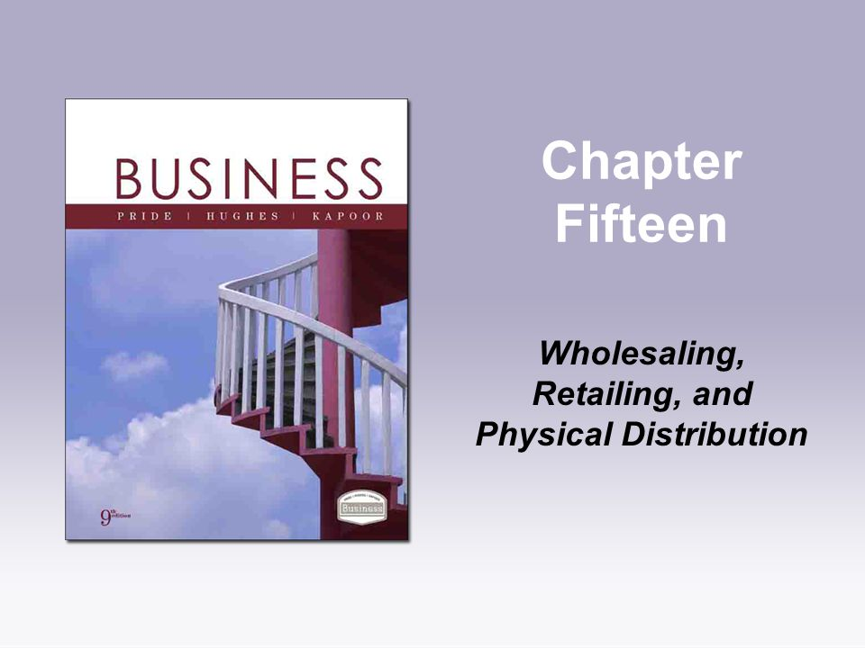 channel management wholesaling and physical distribution Chapter 14 - wholesaling, retailing and physical distribution case study question #1 is dell using intensive, selective or exclusive distribution.