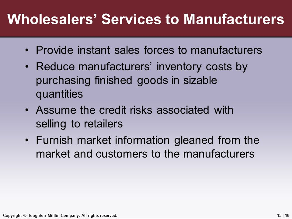 Wholesalers' Services to Manufacturers