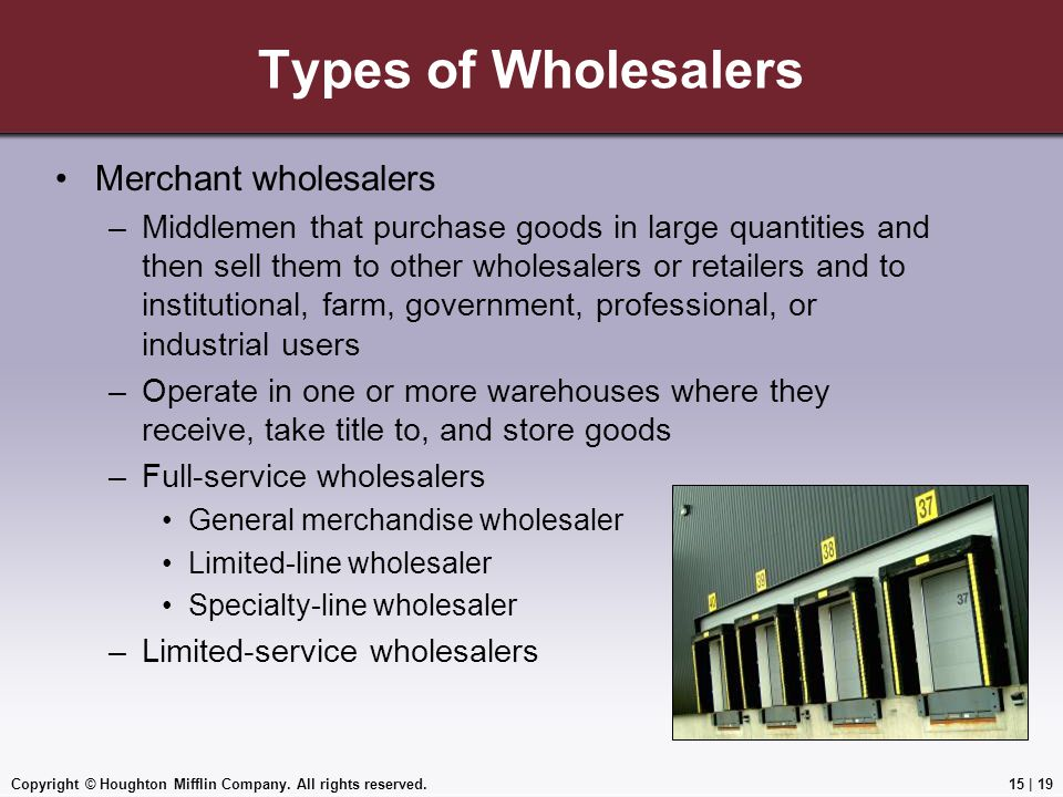 Types of Wholesalers Merchant wholesalers