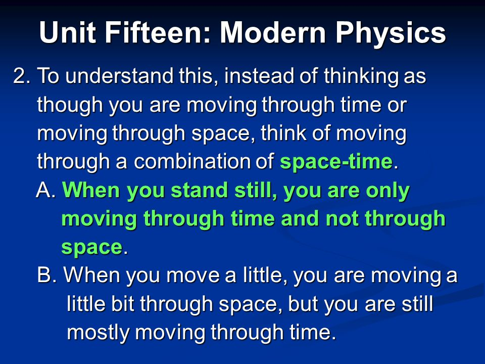 Unit Fifteen: Modern Physics