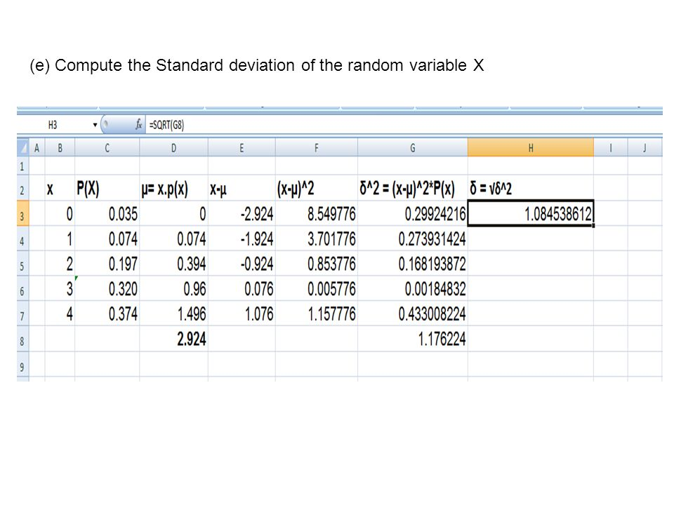 (e) Compute the Standard deviation of the random variable X