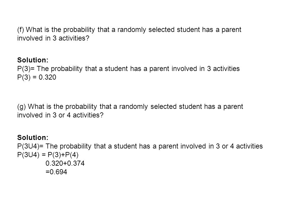 (f) What is the probability that a randomly selected student has a parent involved in 3 activities