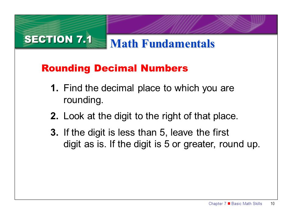 Math Fundamentals SECTION 7.1 Rounding Decimal Numbers