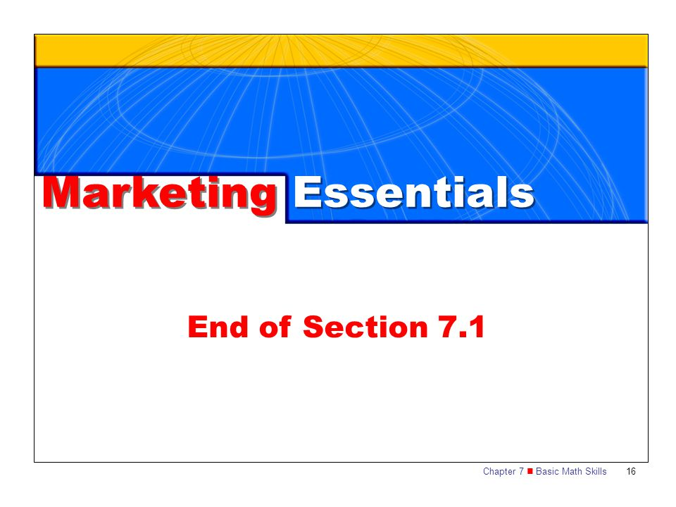 Marketing Essentials End of Section 7.1