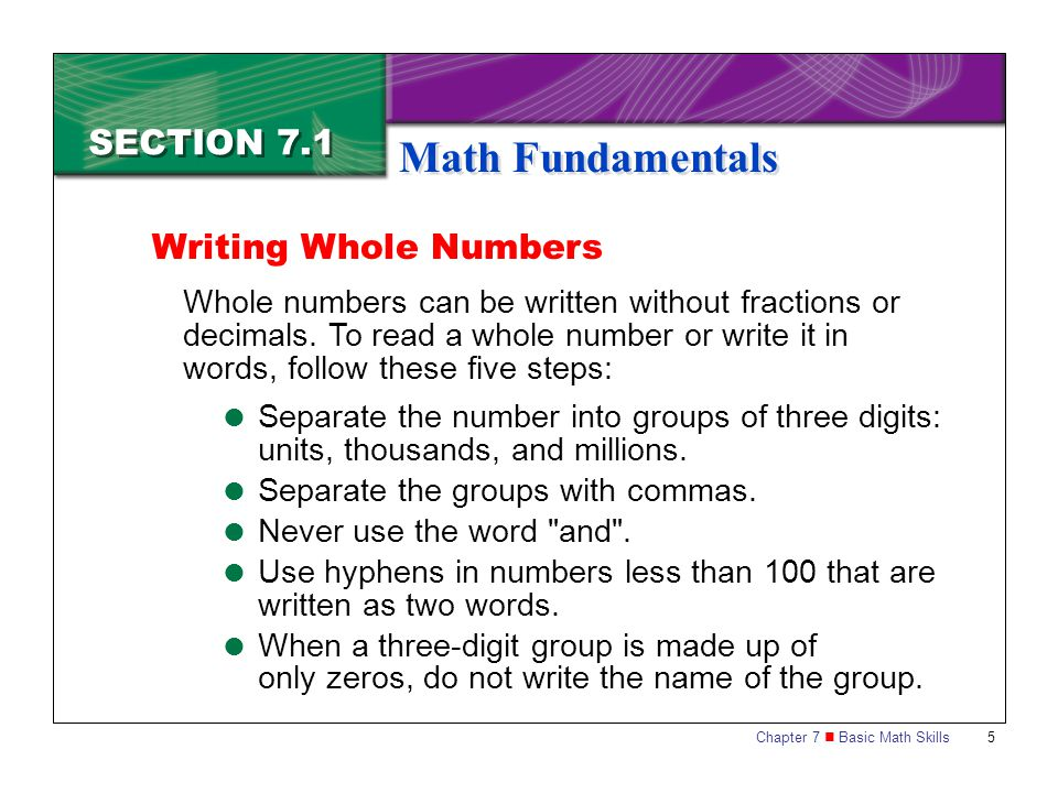 Math Fundamentals SECTION 7.1 Writing Whole Numbers