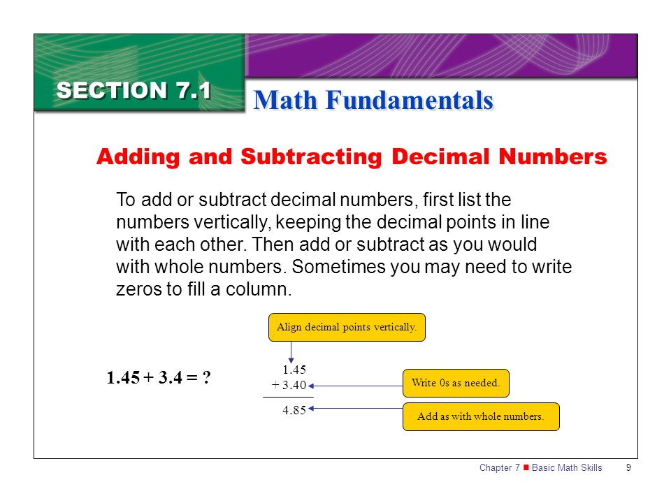Math Fundamentals SECTION 7.1 Adding and Subtracting Decimal Numbers