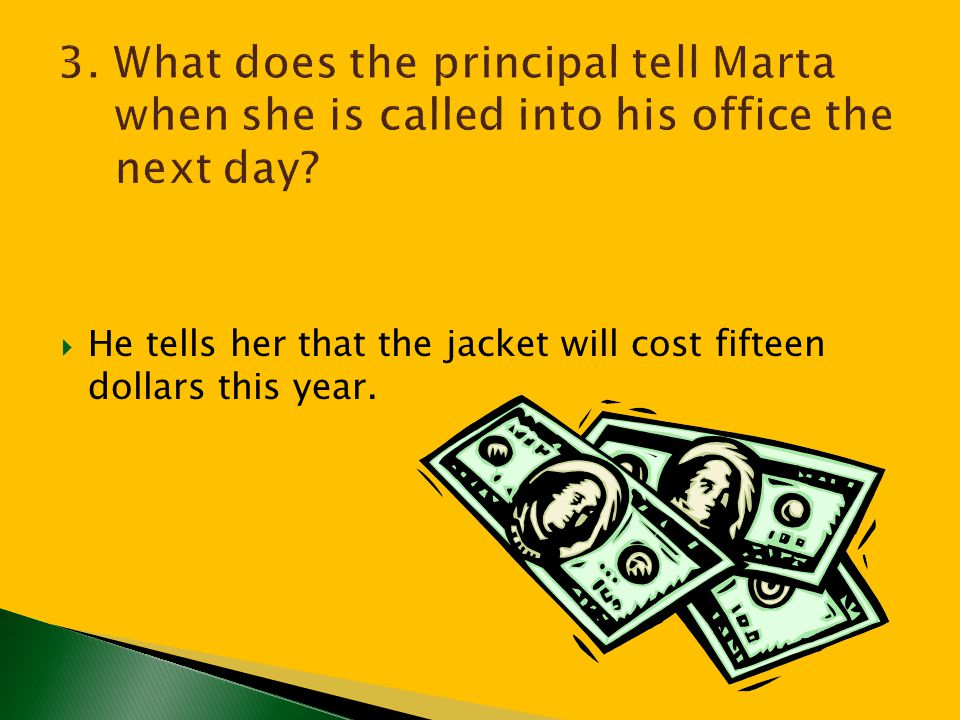3. What does the principal tell Marta when she is called into his office the next day