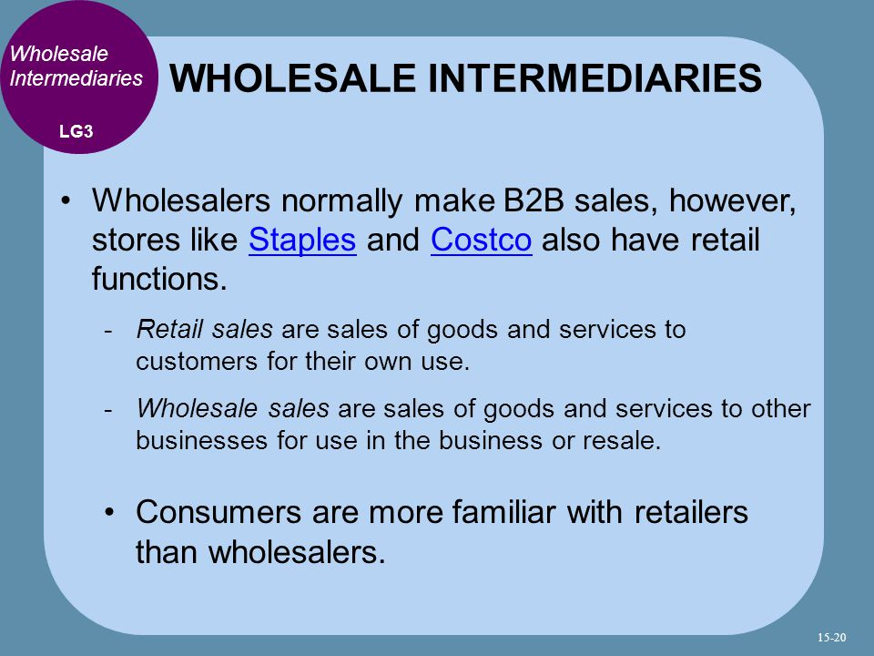 WHOLESALE INTERMEDIARIES