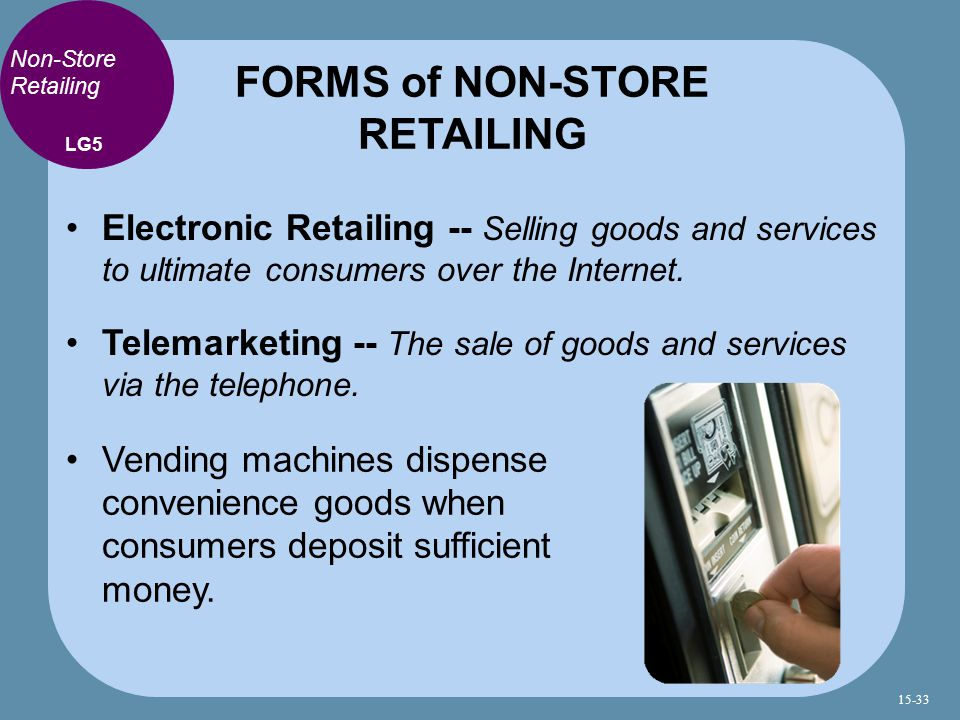 FORMS of NON-STORE RETAILING