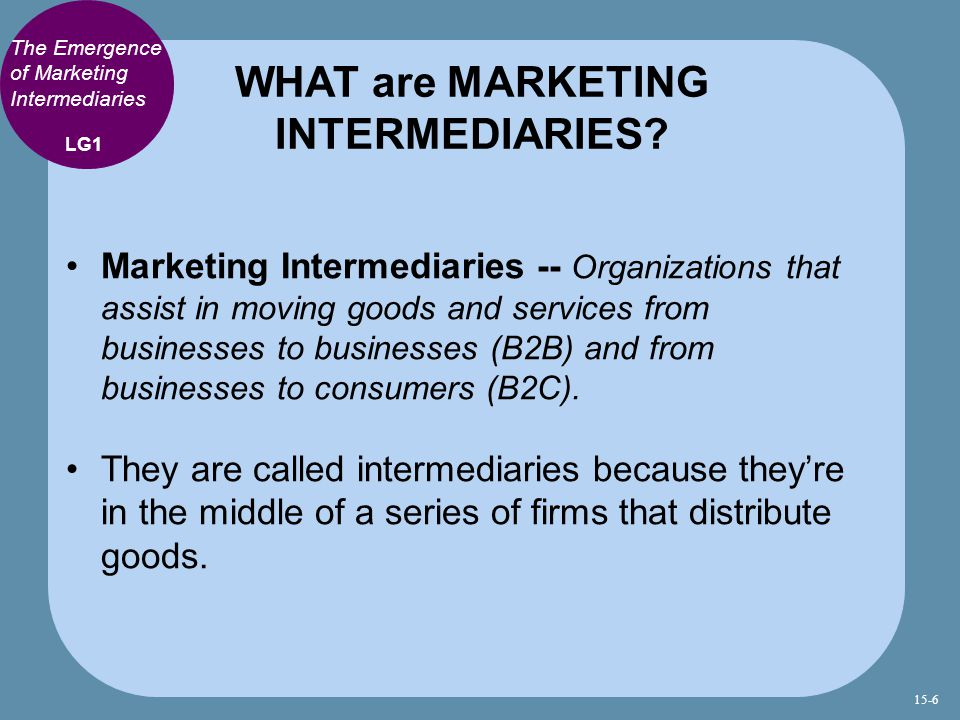 WHAT are MARKETING INTERMEDIARIES