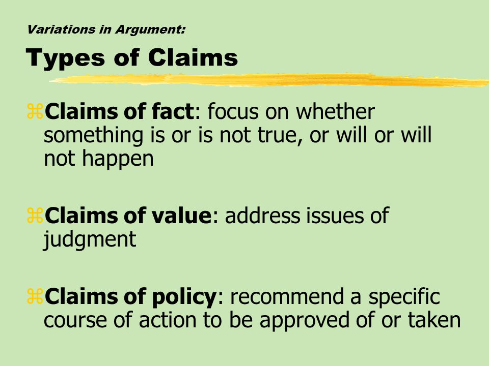 Variations in Argument: Types of Claims