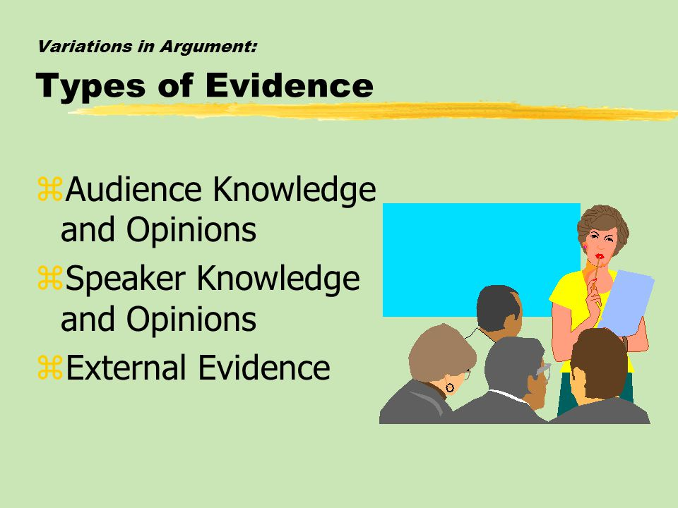 Variations in Argument: Types of Evidence