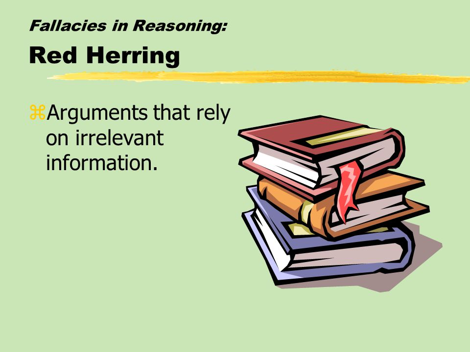 Fallacies in Reasoning: Red Herring