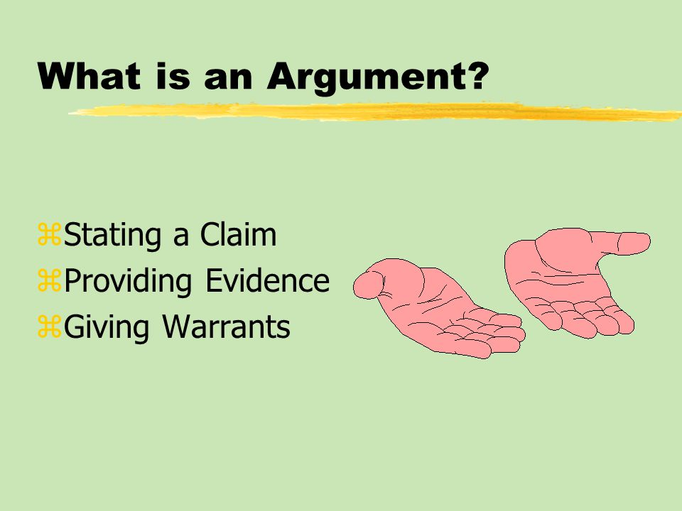 What is an Argument Stating a Claim Providing Evidence