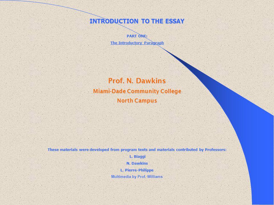 Prof. N. Dawkins INTRODUCTION TO THE ESSAY