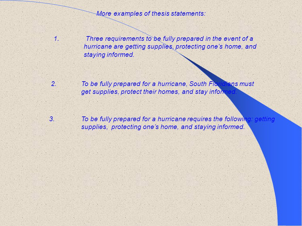 More examples of thesis statements: