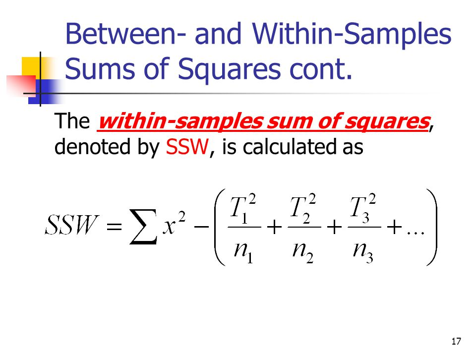 Between- and Within-Samples Sums of Squares cont.