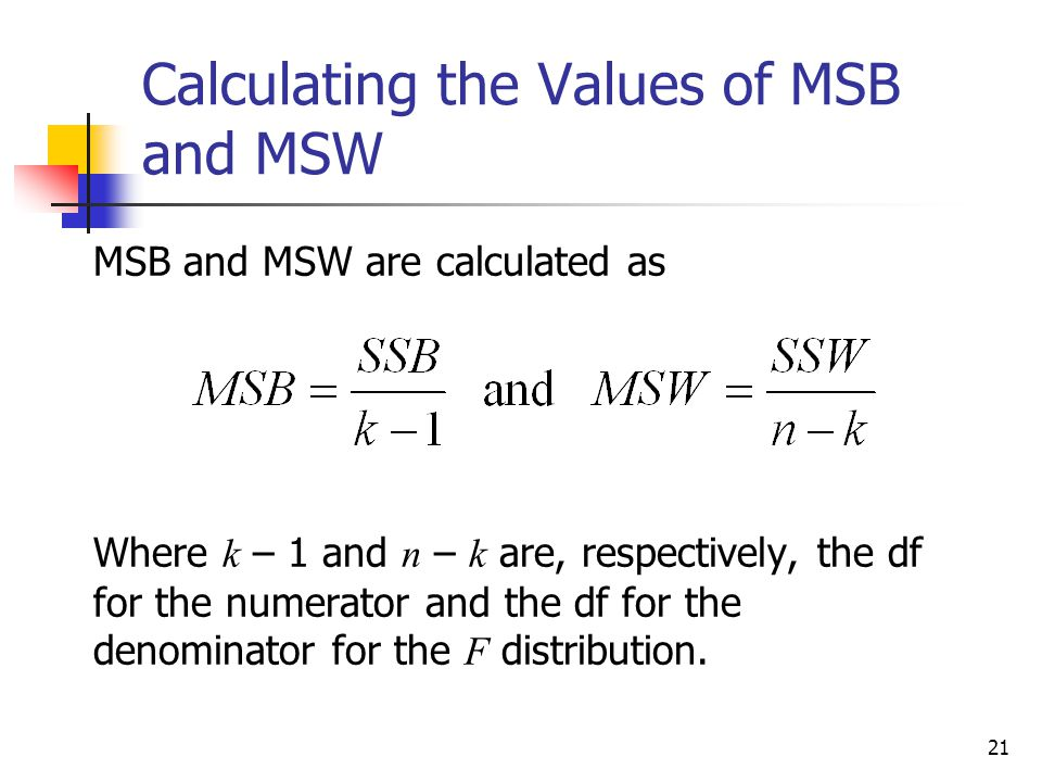 Calculating the Values of MSB and MSW