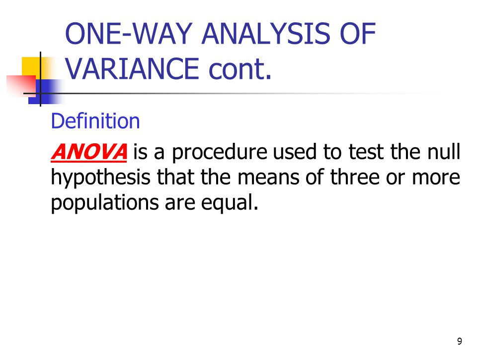 ONE-WAY ANALYSIS OF VARIANCE cont.