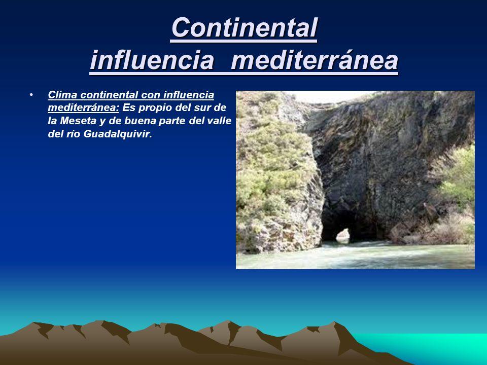Continental influencia mediterránea