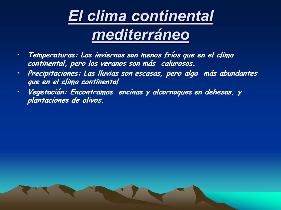 El clima continental mediterráneo
