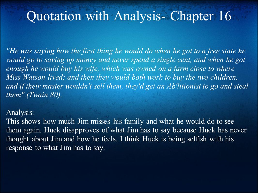 Quotation with Analysis- Chapter 16