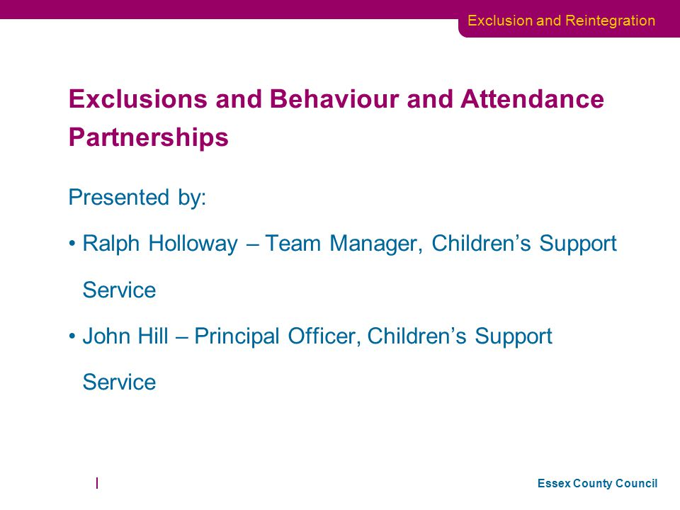 Exclusions and Behaviour and Attendance Partnerships