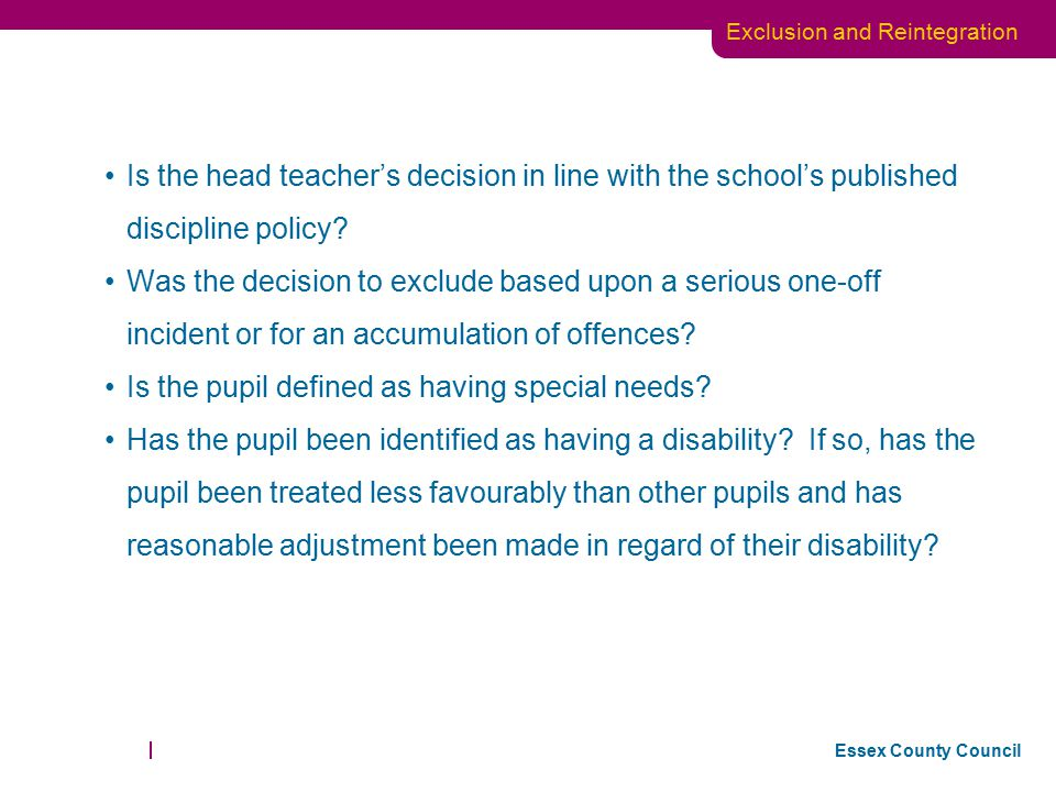 Is the head teacher's decision in line with the school's published discipline policy