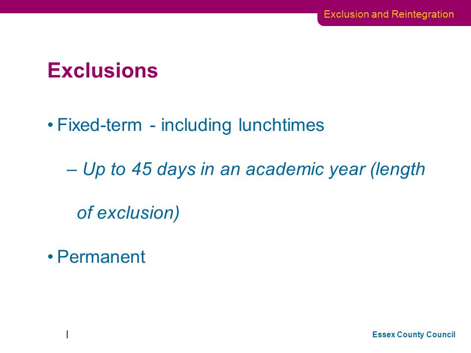 Exclusions Fixed-term - including lunchtimes