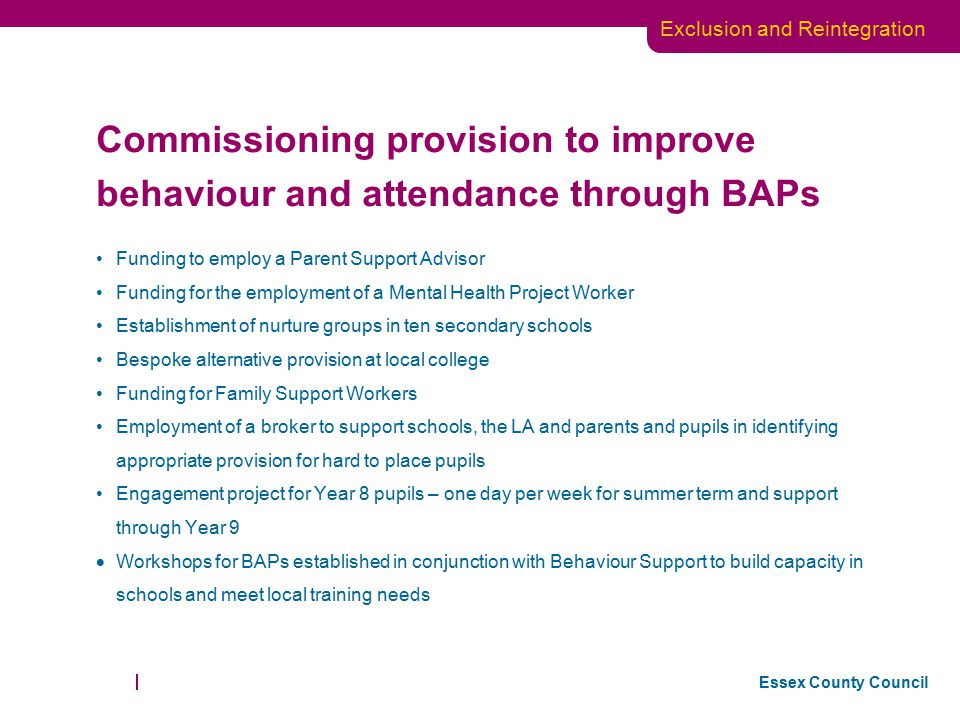 Commissioning provision to improve behaviour and attendance through BAPs