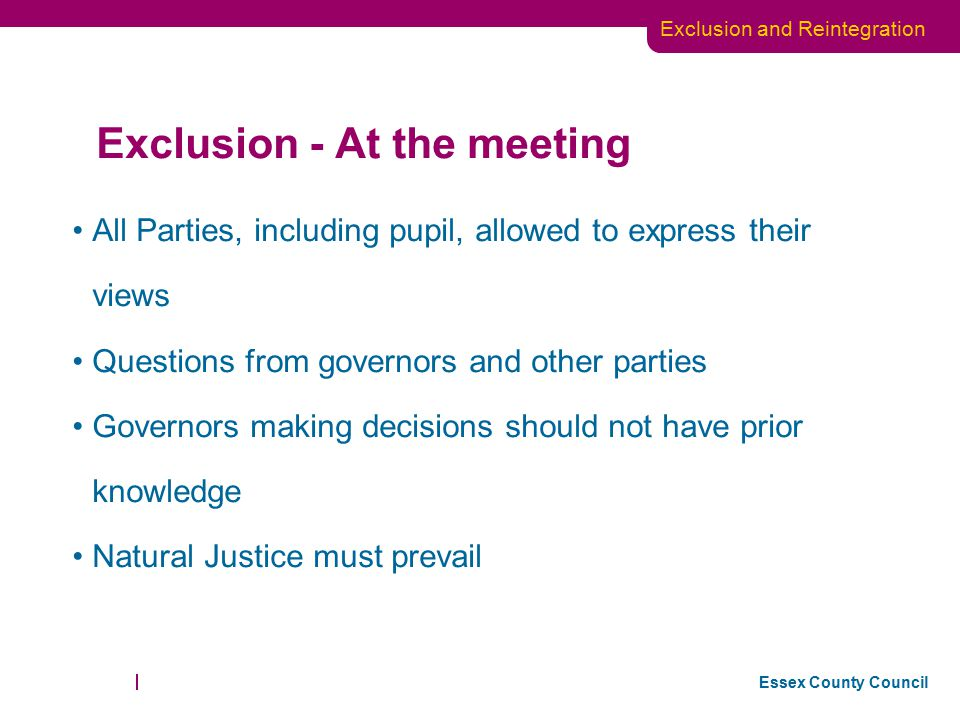 Exclusion - At the meeting