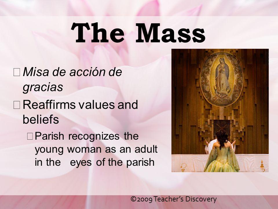 The Mass Misa de acción de gracias Reaffirms values and beliefs