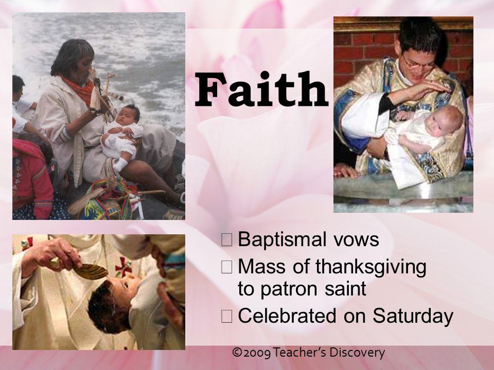 Faith Baptismal vows Mass of thanksgiving to patron saint