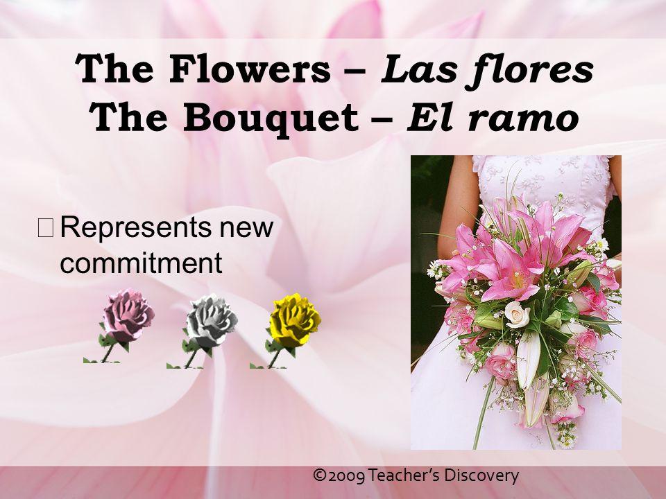 The Flowers – Las flores The Bouquet – El ramo