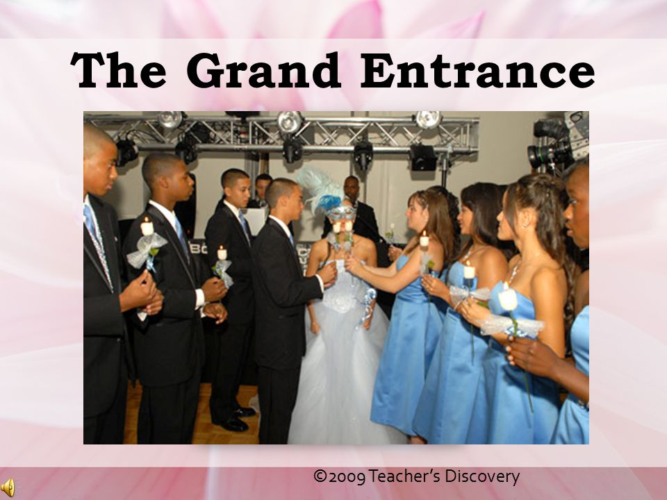 The Grand Entrance ©2009 Teacher's Discovery