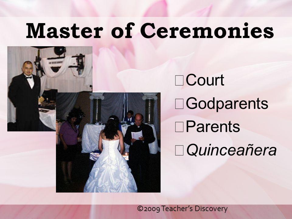 Master of Ceremonies Court Godparents Parents Quinceañera