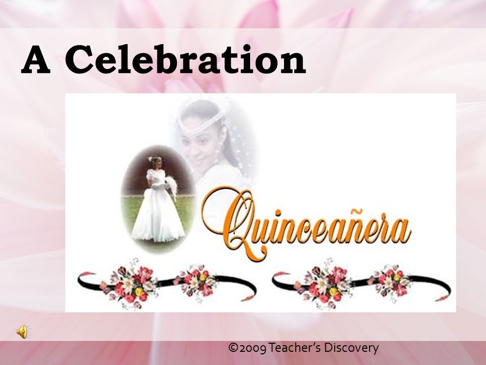 A Celebration ©2009 Teacher's Discovery