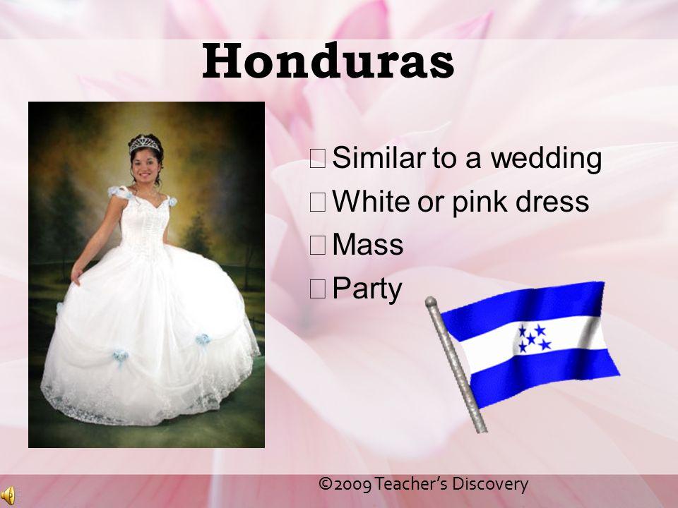 Honduras Similar to a wedding White or pink dress Mass Party